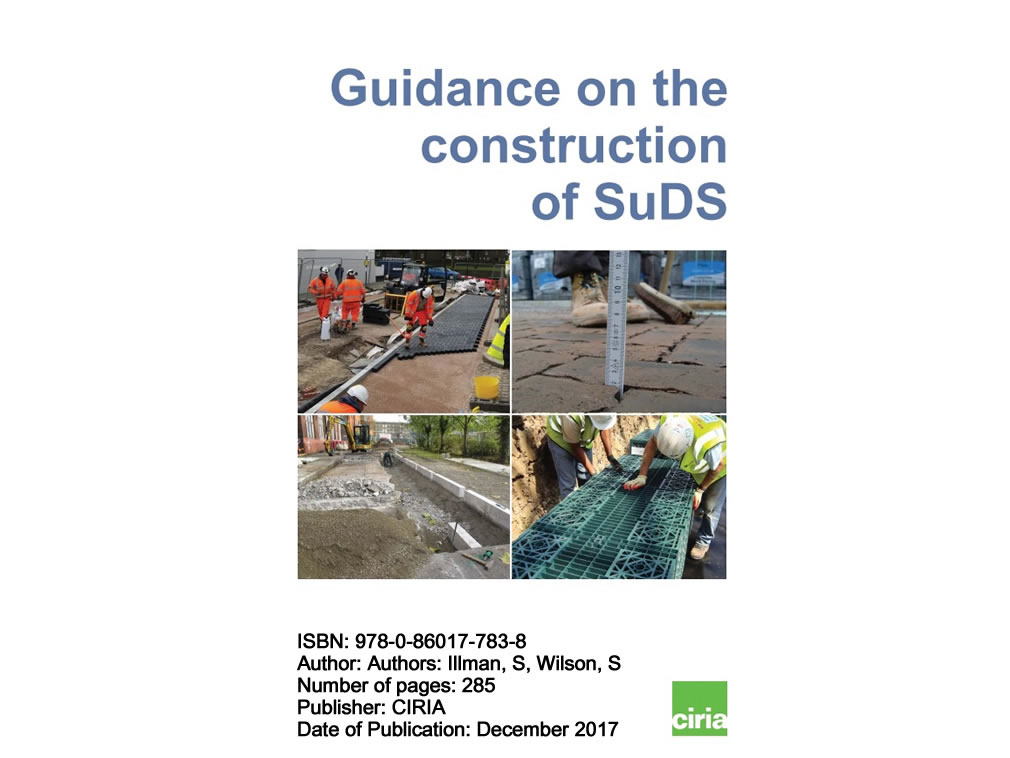 New CIRIA Guidance on SuDS in Construction (C768)